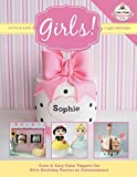 Cute & Easy Cake Toppers for GIRLS!: Volume 13