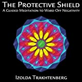 The Protective Shield
