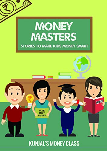 MONEY MASTERS: STORIES TO MAKE KIDS MONEY SMART