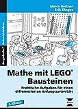 Mathe mit LEGO-Bausteinen: Praktische Aufgaben für einen differenzierten Anfangsunterricht (1. Klasse)
