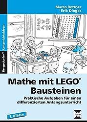 Mathe mit LEGO®-Bausteinen: Praktische Aufgaben für einen differenzierten Anfangsunterricht (1. Klasse)