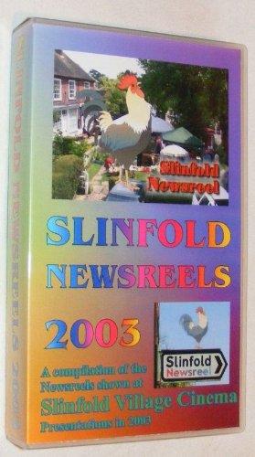 slinfold-newsreels-2003-a-compilation-of-the-newsreels-shown-at-slinfold-village-cinema-presentation