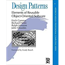 [(Design Patterns : Elements of Reusable Object-Oriented Software)] [Author: Erich Gamma , Richard Helm , Ralph Johnson , John M. Vlissides] published on (July, 1997)