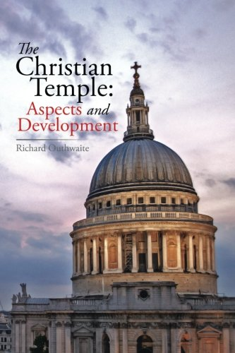The Christian Temple: Aspects and Development