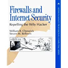 Firewalls and Internet Security: Repelling The Wily Hacker (Addison-Wesley Professional Computing) by William R. Cheswick (1994-04-30)
