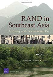 RAND in Southeast Asia: A History of the Vietnam War Era