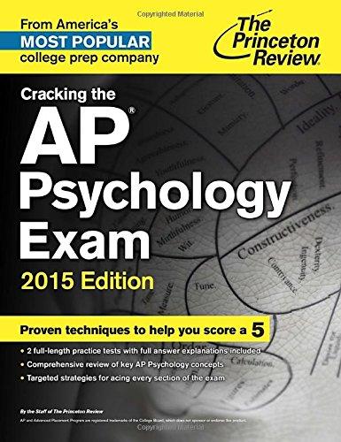 Cracking the AP Psychology Exam, 2015 Edition (College Test Preparation) (Ap Psychology Exam Review Book)