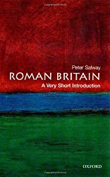Roman Britain: A Very Short Introduction (Very Short Introductions)