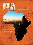Africa sotto zero: Dal Kenya alla Tanzania sfidando il Kilimanjaro