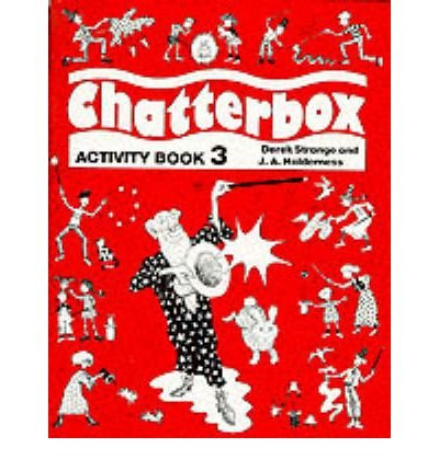 [(Chatterbox: Activity Book Level 3)] [Author: Jackie Holderness] published on (September, 1990)
