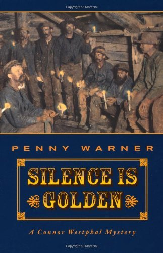 Silence is Golden: Connor Westphal Mystery by Penny Warner (2003-10-28)
