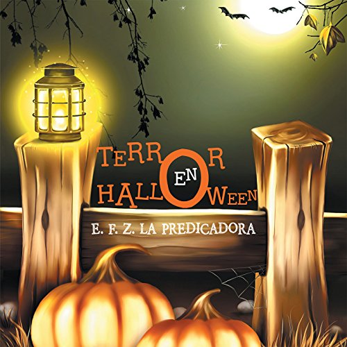 (Terror En Halloween (Spanish Edition))