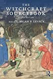 The Witchcraft Sourcebook: Second Edition
