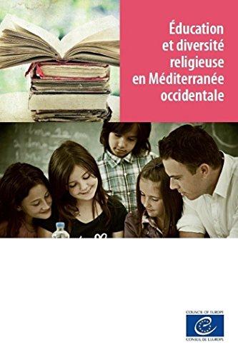 Education et diversité religieuse en Méditerranée occidentale (French Edition)
