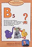 Die Maus-Bibliothek der Sachgeschichten: Bundestagswahl, Büroklammer, Bonbon