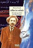 Alles ist relativ: Die Lebensgeschichte des Albert Einstein (Beltz & Gelberg - Biographie) - Dietmar Strauch