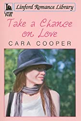 Take a Chance on Love (Linford Romance Library)