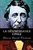 La désobéissance civile - CreateSpace Independent Publishing Platform - 11/03/2017