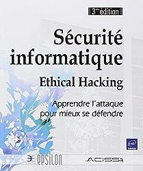 Sécurité informatique : Tester les types d'attaques et mettre en place les contre-mesures
