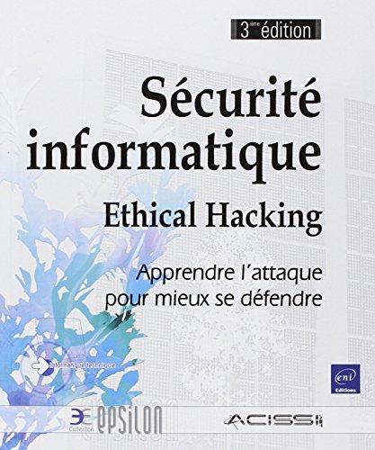 Sécurité informatique - Ethical Hacking - Coffret de 2 livres : Tester les types d'attaques et mettre en place les contre-mesures