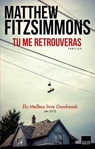 Tu me retrouveras - Matthew Fitzsimmons (2017)