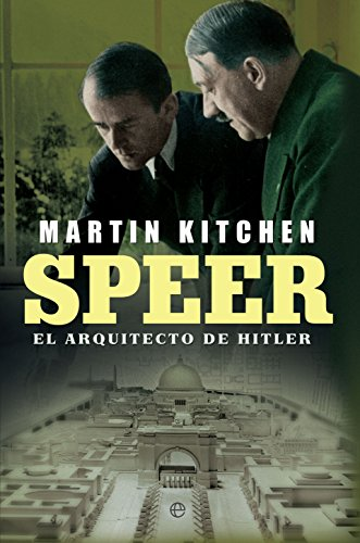 Speer (Historia del siglo XX) por Martin Kitchen