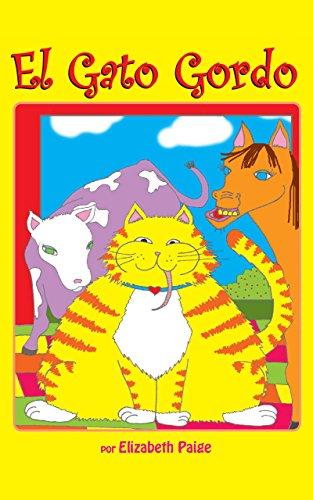 El Gato Gordo (Spanish Edition)