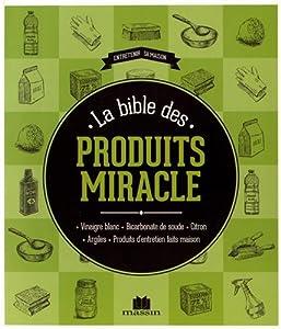 """Afficher """"La bible des produits miracle"""""""