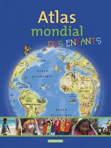 Atlas mondial des enfants par Ingrid Peia, Katja Rauschenberg