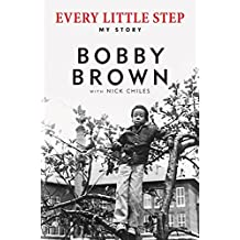 Every Little Step: My Story