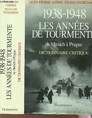 1938-1948 LES ANNEES DE TOURMENTE. De Munich à Prague PDF Books