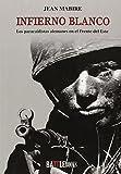 Infierno Blanco (Historia Militar)