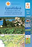 EuroVelo 6 (Atlantic - Basel) 1:100 000: Cycle Map Set (6 Maps) 1:100 000 / de l'Atlantique au Rhin à Vélo / vom Atlantik bis zum Rhein per Rad / from ... dem Fahrrad vom Atlantik zum Schwarzen Meer)