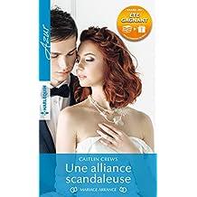 Une alliance scandaleuse : 1 livre acheté = des cadeaux à gagner (Azur)