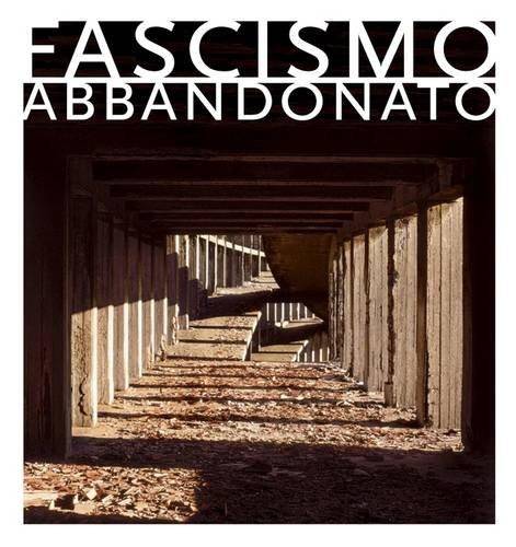 fascismo-abbandonato-the-childrens-colonie-of-mussolinis-italy