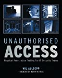 Image de Unauthorised Access: Physical Penetration Testing For IT Security Teams