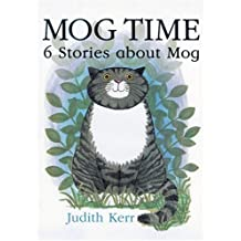 Mog Time: 6 Stories About Mog