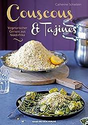 Couscous & Tajines: Vegetarischer Genuss aus Nordafrika