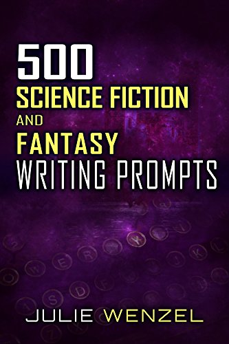 500-science-fiction-and-fantasy-writing-prompts-english-edition