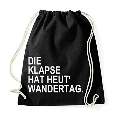 Youth Designz Turnbeutel mit Spruch/Beutel Tasche Rucksack Jutebeutel Sportbeutel/Modell DIE KLAPSE HAT HEUT WANDERTAG