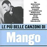 Le Piu' Belle Canzoni Di Mango
