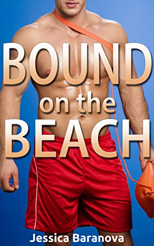 Bound On The Beach: A Kinky Summer BDSM Erotic Story (English Edition)