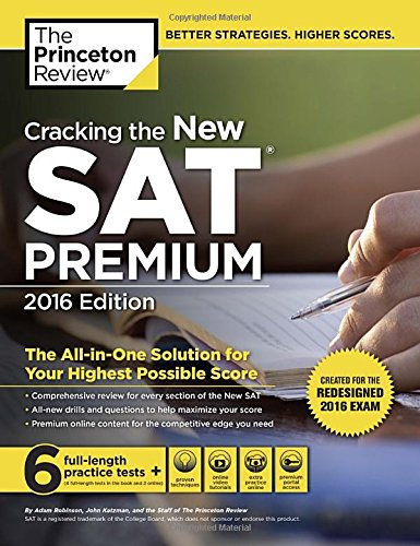 Cracking the New Sat Premium Edition: Created for the Redesigned 2016 Exam (College Test Prep)