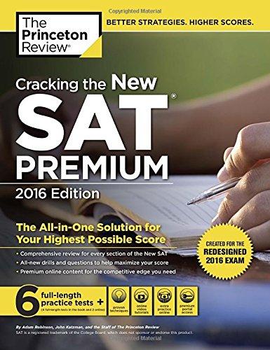 Cracking The New Sat Premium Edition, 2016 (College Test Prep)