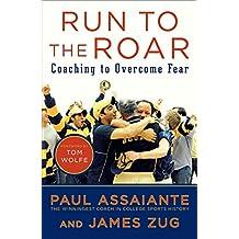 Run to the Roar: Coaching to Overcome Fear