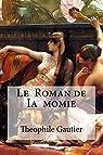 Le  Roman de Ia  momie par Gautier