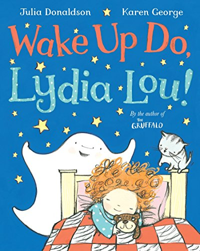 Wake Up Do, Lydia Lou! por Julia Donaldson