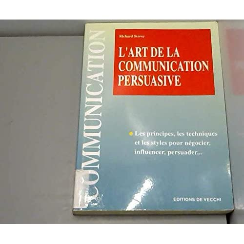 L'art de la communication persuasive