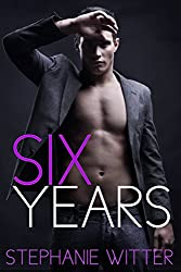 Six Years (English Edition)