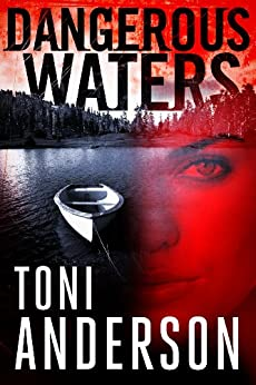 Dangerous Waters (The Barkley Sound Series Book 1) by [Anderson, Toni]